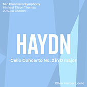 Haydn: Cello Concerto No. 2 de San Francisco Symphony