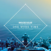 IBIZA SYMPHONICA - One More Time by Milk & Sugar