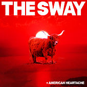 American Heartache de The Sway