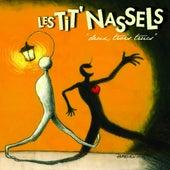 Deux, trois trucs von Les Tit' Nassels
