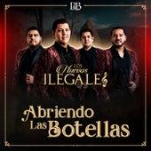 Abriendo Las Botellas by Los Nuevos Ilegales