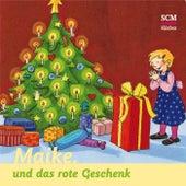 Maike und das rote Geschenk by Bärbel Löffel-Schröder