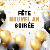 Fete Nouvel An Soiree by Various Artists