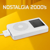 Nostalgia 2000's by Various Artists