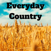 Everyday Country by Various Artists