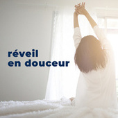 Reveil en douceur by Various Artists