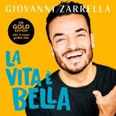La vita è bella (Gold-Edition) von Giovanni Zarrella