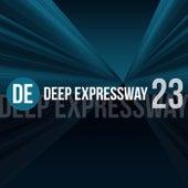 Deep Expressway, Vol. 23 von Various Artists