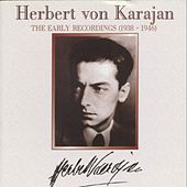 Herbert von Karajan : The Early Recordings (1938-1946) de Various Artists