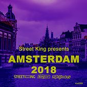 Street King Presents Amsterdam 2018 de Various Artists