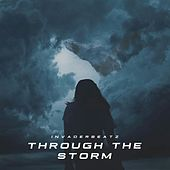 Through The Storm di InvaderbeatZ