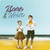 Sodade van Isaac & Nora