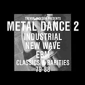 Trevor Jackson Presents Metal Dance 2 von Various Artists