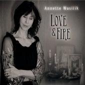 Love & Fire van Annette Wasilik