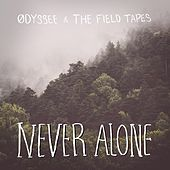 Never Alone de Ødyssee