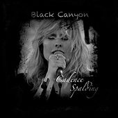 Black Canyon by Cadence Spalding