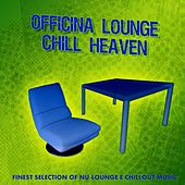 Officina Lounge - Chill Heaven de Various Artists