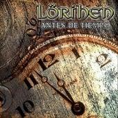 Antes de Tiempo de Lörihen