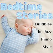 Bedtime Stories: Lullabies in Jazz Piano Style de Relax α Wave