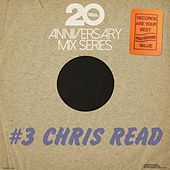 BBE20 Anniversary Mix Series #3 by Chris Read de VARIOUS