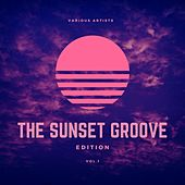 The Sunset Groove Edition, Vol. 1 von Various Artists