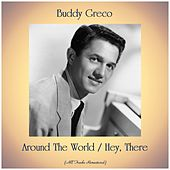 Around The World / Hey, There (All Tracks Remastered) de Buddy Greco
