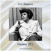 Runaway (EP) (All Tracks Remastered) by Del Shannon