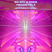Big Hits In House Versions Vol. 2 von Express Groove