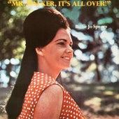 Mr. Walker, It's All Over by Billie Jo Spears