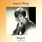 Margaret (Remastered 2020) by Margaret Whiting