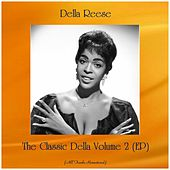 The Classic Della Volume 2 (EP) (All Tracks Remastered) von Della Reese