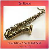 Temptation / Body And Soul (All Tracks Remastered) by Earl Bostic