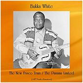 The New Frisco Train / The Panama Limited (All Tracks Remastered) by Bukka White