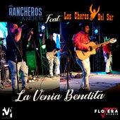 La Venia Bendita de Los Rancheros De Los Andes