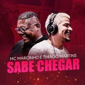 Sabe Chegar de MC Marcinho