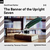 The Banner of the Upright Seven von Bookstream Audiobooks
