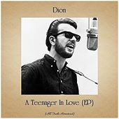 A Teenager In Love (EP) (All Tracks Remastered) de Dion