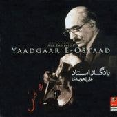 Yadgar -e- Ostad ( Reminiscence of Maestro) : Setar & Violin By Ali Tajvidi de Ali Tajvidi