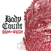 Bum-Rush by Body Count
