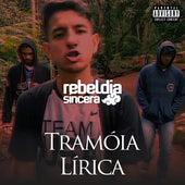 Tramóia Lírica by Rebeldia Sincera