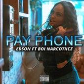 Pay Phone (feat. Boi Narcotiicz) de Edson