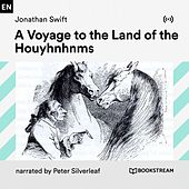 A Voyage to the Land of the Houyhnhnms von Bookstream Audiobooks