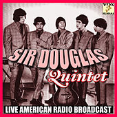 Sir Douglas Quintet (Live) de Sir Douglas Quintet