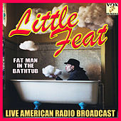Fat Man in the Bathtub (Live) by Little Feat