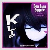 Don Juan Square (Satomi Vision Mix) de K-Lio