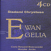 Gospels: In Christ's footsteps, Polish language version of the New Testament with Renaissance and Medieval music accompaniment von Arche