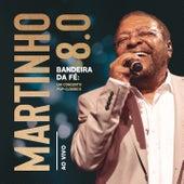 Martinho 8.0 - Bandeira da Fé: Um Concerto Pop-Clássico (Ao Vivo) de Martinho da Vila