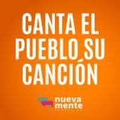 Canta el Pueblo Su Canción by Fundación Nueva Mente