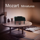 Mozart Miniatures by Wolfgang Amadeus Mozart
