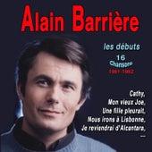 Alain barrière - les débuts 1961-1962 - 16 chansons by Alain Barrière
